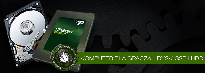 Komputer dla gracza – dyski SSD i HDD