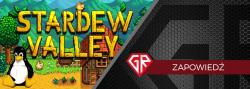 Stardew Valley – ofensywa na kolejne platformy